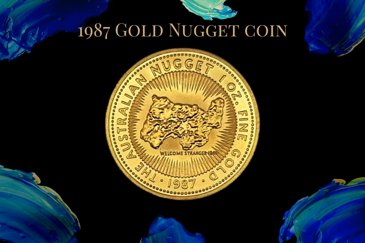 Australian gold nuggets - 1987 welcome stranger gold coin