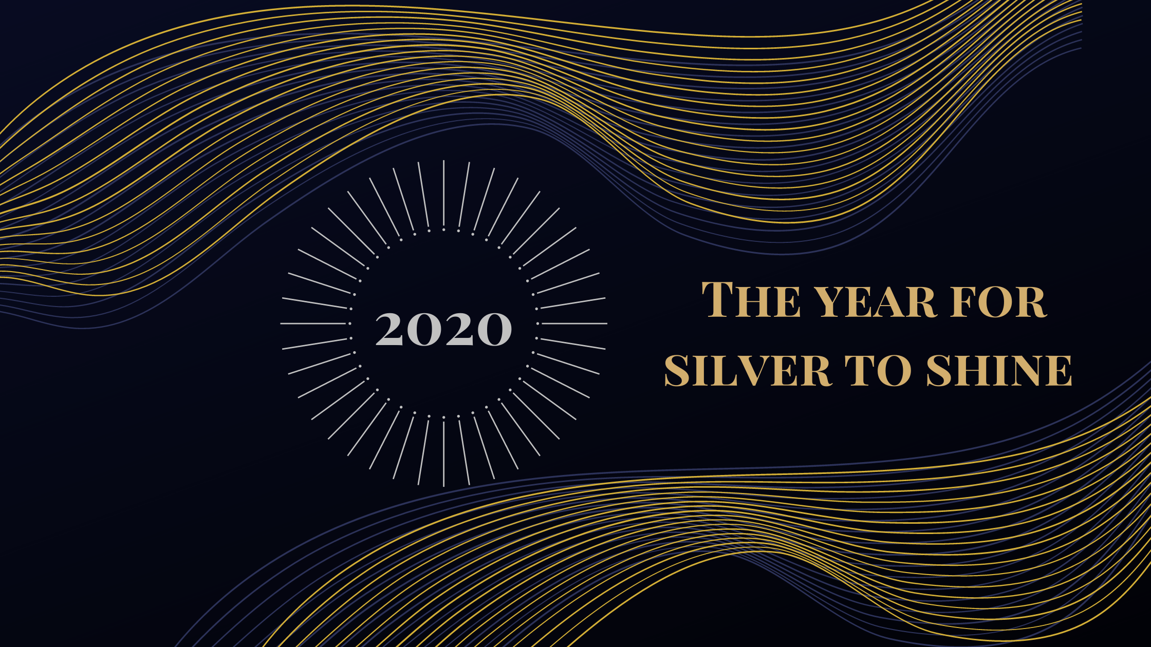 2020 the year for silver to shine
