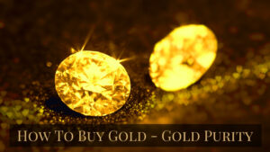 How to buy gold - gold purity diamonds reflecting gold